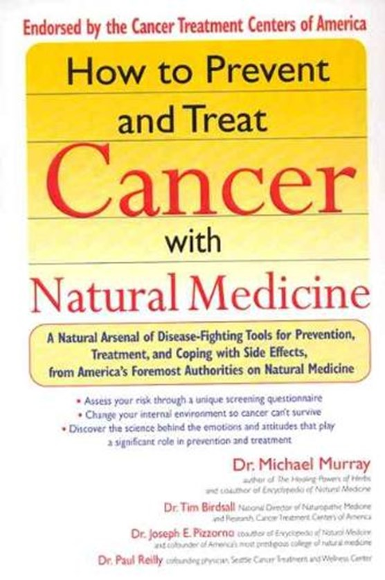 How to Prevent and Treat Cancer with Natural Medicine