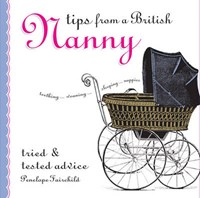 Tips from a British Nanny*   auteur onbekend  