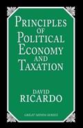 Principles of Political Economy and Taxation   David Ricardo  