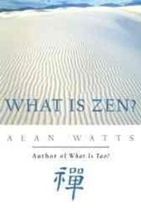 What is Zen? | Alan Watts |