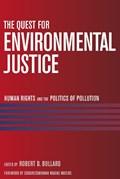 The Quest for Environmental Justice   Robert D. Bullard  