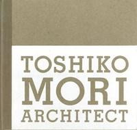 Toshiko Mori Architect   Toshiko Mori  