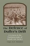 Defence of Duffer's Drift | E. D. Swinton |