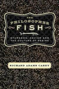 The Philosopher Fish   Richard Adams Carey  