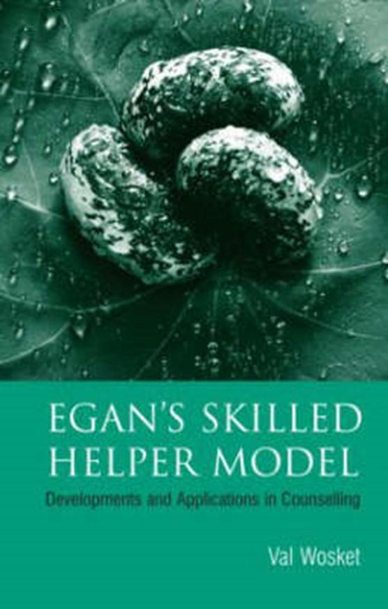 Egan's Skilled Helper Model