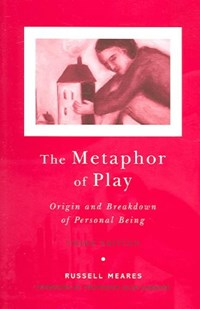 The Metaphor of Play | Russell Meares |