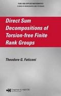 Direct Sum Decompositions of Torsion-Free Finite Rank Groups | Theodore G. Faticoni |