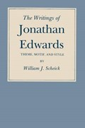 The Writings of Jonathan Edwards | William J. Scheick |