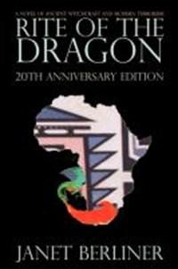 Rite of the Dragon | Janet Berliner |