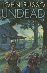 Undead   John Russo  