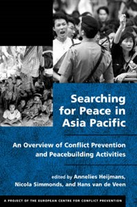 Searching for Peace in Asia Pacific | Annelies Heijmans |