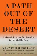 A Path Out of the Desert | Kenneth Pollack |
