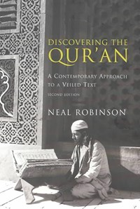 Discovering the Qur'an | Neal Robinson |