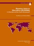 Monetary Union in West Africa (ECOWAS) | Paul R. Masson ; International Monetary Fund ; Catherine Pattillo |