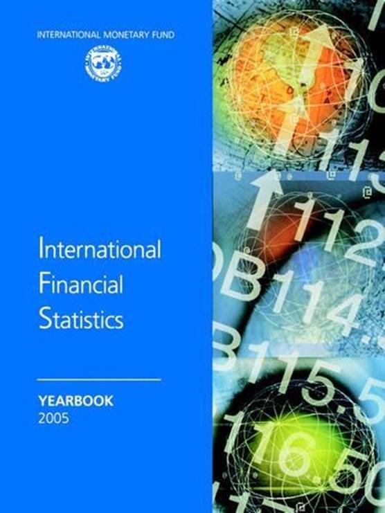 International Financial Statistics Yearbook 2005