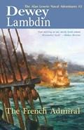 The French Admiral | Dewey Lambdin |
