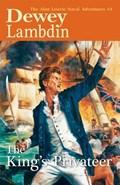 The King's Privateer   Dewey Lambdin  