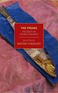The Prank   Anton Chekhov ; Maria Bloshteyn  