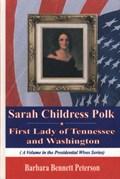 Sarah Childress Polk | Barbara Bennett Peterson |