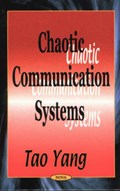 Chaotic Communication Systems   Tao Yang  