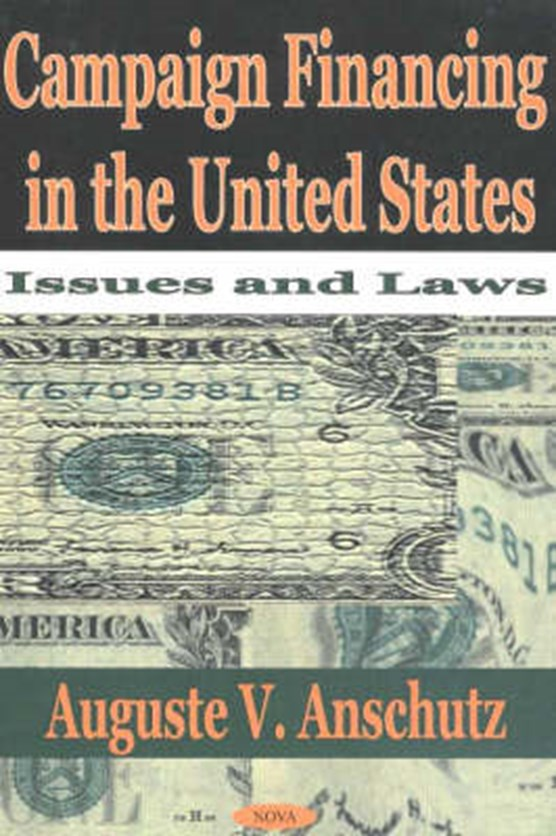 Campaign Financing in the United States