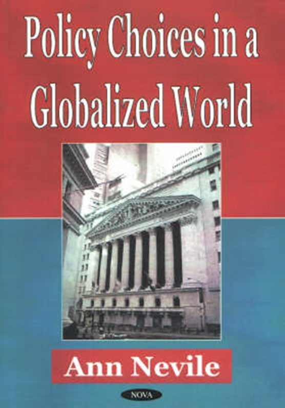 Policy Choices in a Globalized World