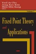 Fixed Point Theory & Applications, Volume 3   Kim, Jong Kyu ; Kang, Shin Min  
