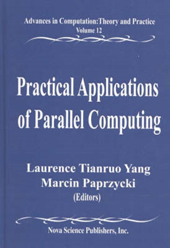 Practical Applications of Parallel Computing