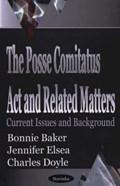 Posse Comitatus Act & Related Matters   Bonnie Baker  