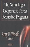 Nunn-Lugar Cooperative Threat Reduction Programs | Amy F Woolf |