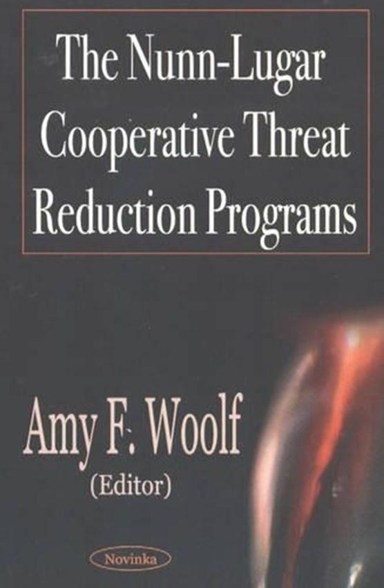 Nunn-Lugar Cooperative Threat Reduction Programs