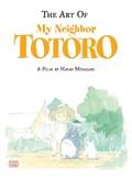 The Art of My Neighbor Totoro   Hayao Miyazaki  
