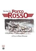 The Art of Porco Rosso | Hayao Miyazaki |