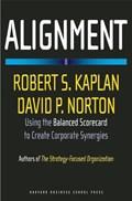 Alignment | Kaplan, Robert S. ; Norton, David P. |