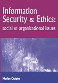 Information Security and Ethics   Marian Quigley  