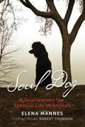Soul Dog   Elena Mannes  