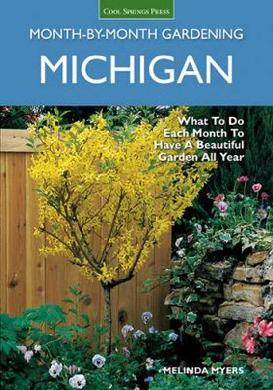 Myers, M: Michigan Month-by-Month Gardening