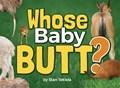 Whose Baby Butt?   Stan Tekiela  