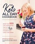 The Keto All Day Cookbook   Martina Slajerova  