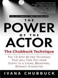 Power of the actor   Ivana Chubbuck  