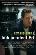 Independent Ed   Edward Burns  