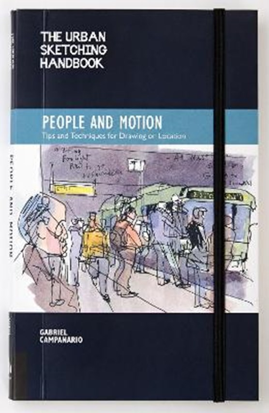 The Urban Sketching Handbook People and Motion