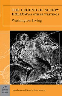 The Legend of Sleepy Hollow and Other Writings | Washington Irving |