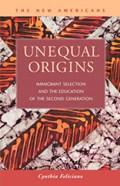 Unequal Origins | Cynthia Feliciano |