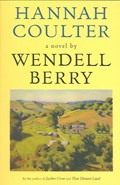 Hannah Coulter   Wendell Berry  