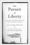The Pursuit of Liberty   James Piereson  