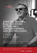Athwart History: Half a Century of Polemics, Animadversions, and Illuminations | William F. Buckley Jr. |