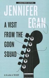 A Visit from the Goon Squad | Jennifer Egan |