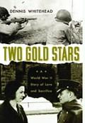 Two Gold Stars   Dennis Whitehead  