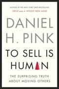 To Sell Is Human | Daniel H. Pink |